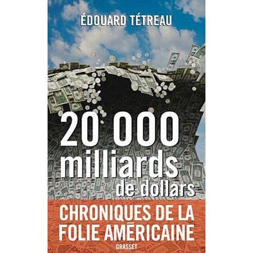 20-000-milliards-de-dollars-chroniques-de-la